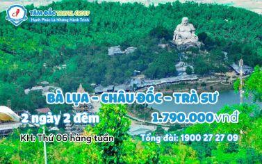Tour du lịch Bà Lụa - Châu Đốc - Trà Sư 2 ngày 2 đêm chất lượng giá rẻ